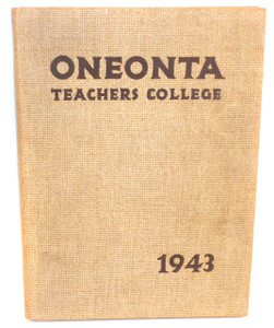 1943 Oneonta State Teacher's College Yearbook - Oneonta, NY