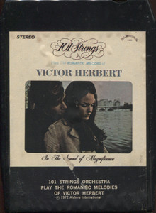 101 Strings Orchesta: Play the Romantic Melodies of Victor Herbert