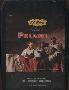 101 Strings Orchestra: Soul of Poland