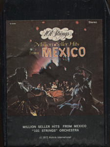 101 Strings Orchestra: Million Seller Hits from Mexico