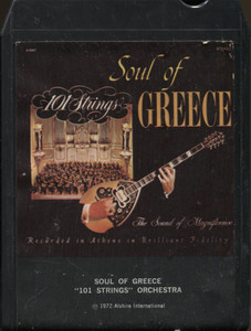 101 Strings Orchestra: Soul of Greece