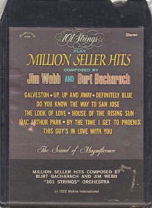 101 Strings Orchestra: Million Seller Hits Composed by Burt Bacharach and Jim Webb