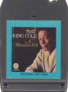 Nat King Cole: A Blossom Fell -24172