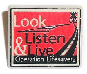 Vintage Look Listen & Live Operation Lifesaver Railroad Crossing Safety Lapel Pin