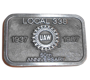 1987 Vintage Local 338 UAW United Auto Workers Belt Buckle Union 50th Anniversary