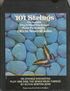 101 Strings: 101 Strings Orchestra Play and Sings the Songs Made Famous by Olivia Newton-John