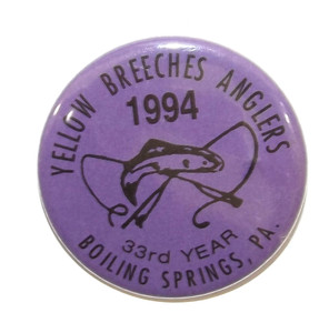 1994 Vintage Yellow Breeches Anglers Pinback Fishing Club Button - Boiling Springs, PA