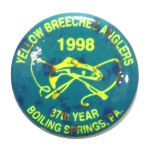 1998 Vintage Yellow Breeches Anglers Pinback Fishing Club Button - Boiling Springs, PA