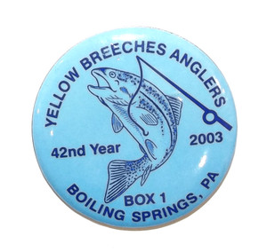 2003 Vintage Yellow Breeches Anglers Pinback Fishing Button - Boiling Springs, PA