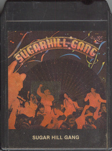 Sugarhill Gang / Sugar Hill Gang: Self-Titled