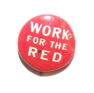 Vintage Work for the Red Miniature Pinback Button