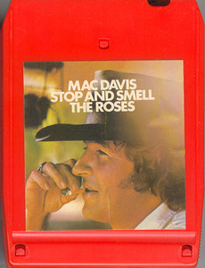 MAC DAVIS: Stop and Smell the Roses -22409