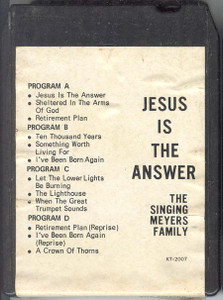 SINGING MEYERS FAMILY Jesus is the Answer
