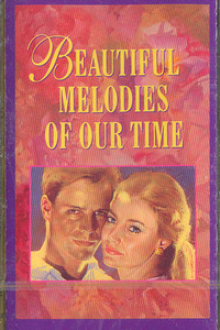 Beautiful Melodies of Our Time - #4 Cassette Tape