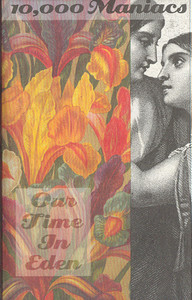 10,000 MANIACS: Our Time in Eden -5703 Cassette Tape