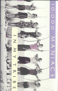 10,000 MANIACS: In My Tribe -5698 Cassette Tape