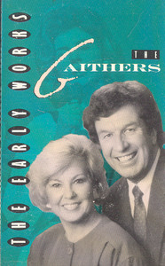 THE GAITHERS: The Early Works Cassette Tape