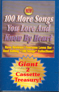 100 More Songs You Love & Know by Heart - #1 Cassette Tape