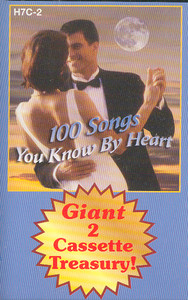 100 Songs You Know by Heart - #2 Cassette Tape