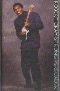 ROBERT CRAY BAND: Strong Persuader -26102 Cassette Tape