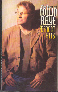 Collin Raye: The Best of Collin Raye - Direct Hits -10569 Cassette Tape
