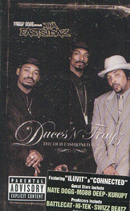 Tha Eastsidaz: Duces 'N Trayz - The Old Fashioned Way Cassette Tape