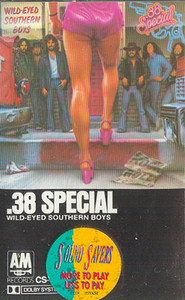 .38 Special: Wild-Eyed Southern Boys -5695 Cassette Tape