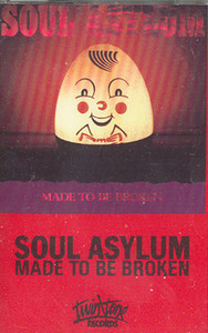Soul Asylum: Made to Be Broken -27887 Cassette Tape