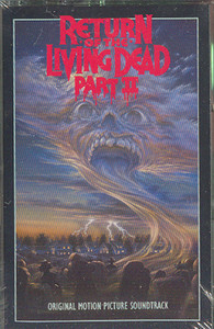 Return of the Living Dead, Part II -Soundtrack Cassette Tape