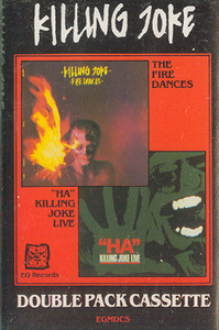 Killing Joke: The Fire Dances / Ha Killing Joke Live - Double Album Cassette Tape