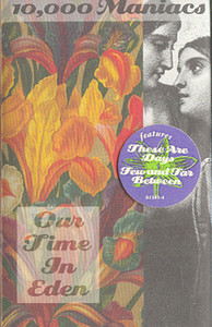 10,000 Maniacs: Our Time in Eden -5708 Cassette Tape