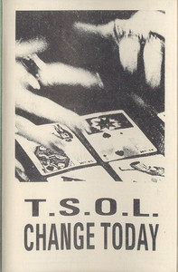 T.S.O.L.: Change Today? Cassette Tape