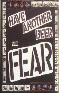 Fear: Have Another Beer with Fear -13763 Cassette Tape