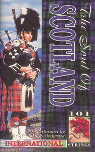 101 Strings Orchestra: The Soul of Scotland Cassette Tape