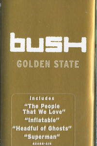 Bush: Golden State -9536 Cassette Tape