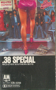 .38 Special: Wild-Eyed Southern Boys -5687 Cassette Tape