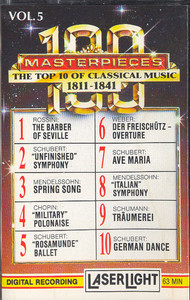 100 Masterpieces, #5 - The Top 10 of Classical Music 1811-1841 Cassette Tape