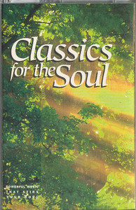 Classics for the Soul Cassette Tape