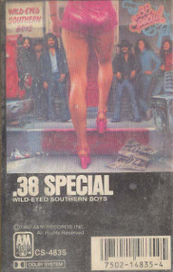 .38 SPECIAL: Wild-Eyed Southern Boys -5689 Cassette Tape