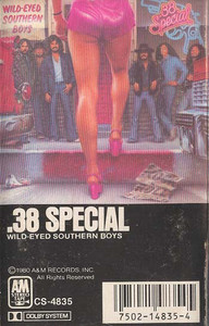.38 SPECIAL: Wild-Eyed Southern Boys -5690 Cassette Tape