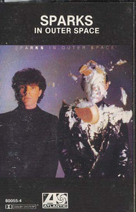 SPARKS: In Outer Space -27968 Cassette Tape
