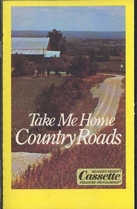 Take Me Home, Country Roads - #3 Cassette Tape