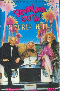 Down and Out in Beverly Hills -Soundtrack -12493 Cassette Tape