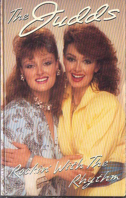 THE JUDDS (Wynonna And Naomi): Rockin' With The Rhythm Cassette Tape
