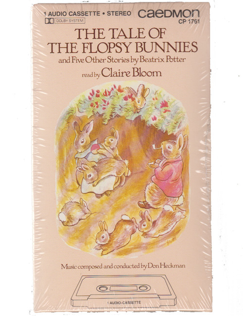 The Tale of the Flopsy Bunnies & 5 Other Stories by Beatrix Potter - Read by Claire Bloom Cassette Tape