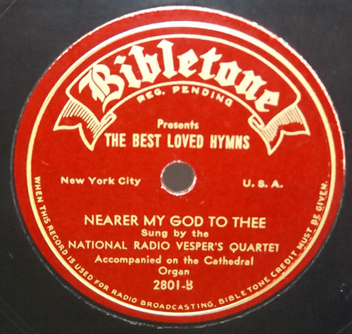 National Radio Vesper's Quartet: Rock of Ages / Nearer My God to Thee - 78 rpm Record