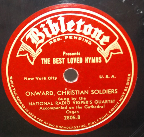 National Radio Vesper's Quartet: Onward Christian Soldiers / Abide with Me - 78 rpm Record