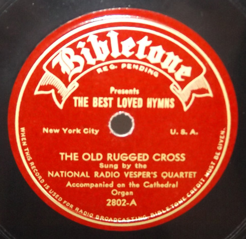 National Radio Vesper's Quartet: The Old Rugged Cross / Softly and Tenderly - 78 rpm Record