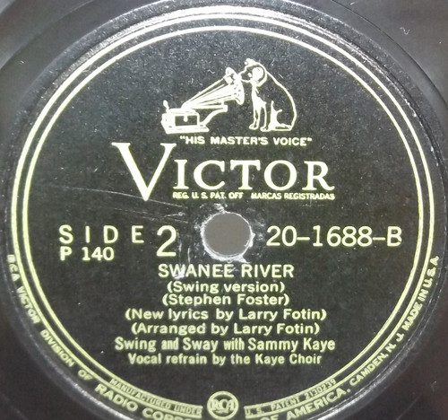 Swing and Sway with Sammy Kaye: My Old Kentucky Home / Swanee River - 78 Record