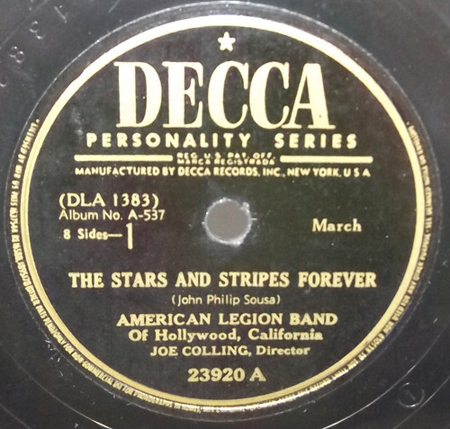 American Legion Band: The Stars and Stripes Forever / Semper Fidelis - 78 rpm Record
